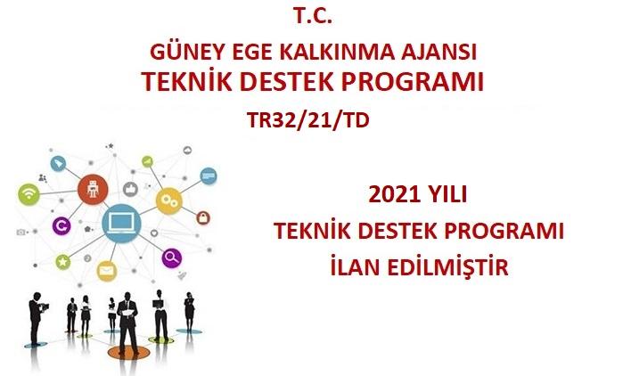 2021 Yılı Teknik Destek Programı İlan Edilmiştir