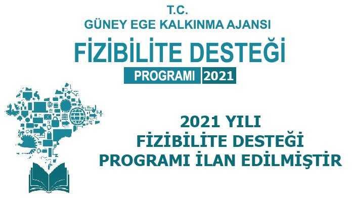 2021 YILI FİZİBİLİTE DESTEĞİ PROGRAMI