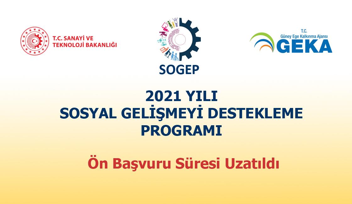 2021 Yılı SOGEP Ön Başvuru Süresi Uzatıldı