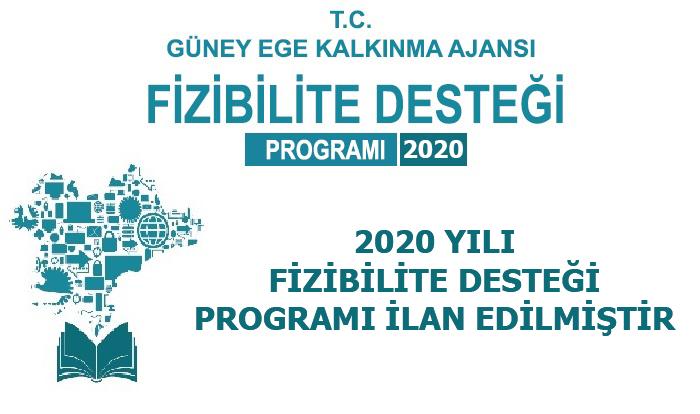 2020 YILI FİZİBİLİTE DESTEĞİ PROGRAMI İLAN EDİLMİŞTİR