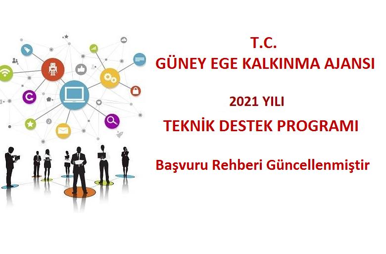 2021 Yılı Teknik Destek Programı Başvuru Rehberi Güncellenmiştir